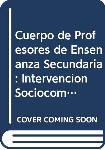 9788468103983: Cuerpo de Profesores de Enseñanza Secundaria: Intervención Sociocomunitaria. Vol. I: Temario