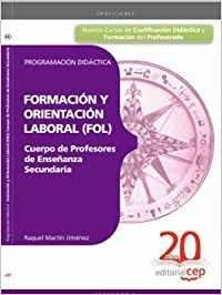 9788468104041: Cuerpo de Profesores de Enseñanza Secundaria: Formación y Orientación Laboral. Programación Didáctica