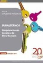 9788468105338: Subalternos Corporaciones Locales de Illes Balears. Test y Supuestos Prácticos (Colección 1281)