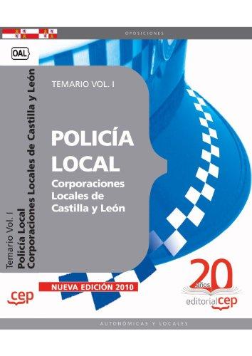 9788468105475: Policía Local Corporaciones Locales de Castilla y León. Temario Vol. I.