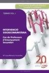 Cos de profesors dEnsenyament Secundari: Intervencià Sociocomunitària.Vol. I: Temari. (Paperback)