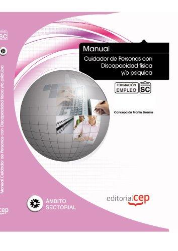 9788468107592: Manual Cuidador de personas con discapacidad física y/o psíquica. Formación para el Empleo (Colección 1399)