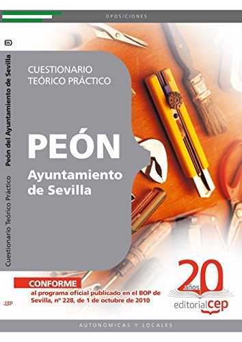 9788468107950: PEÓN DEL AYUNTAMIENTO DE SEVILLA. CUESTIONARIO TEÓRICO PRÁCTICO