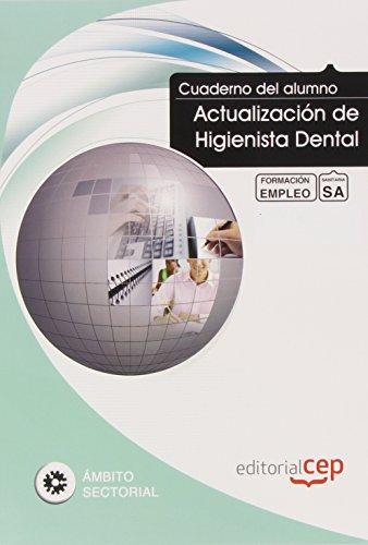 9788468108452: Cuaderno del Alumno Actualización de Higienista Dental. Formación para el Empleo (Colección 1404)