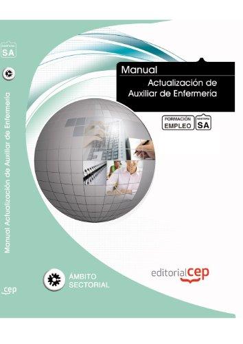 Manual Actualizacion Auxiliar Enfermeria Formacion para Empleo: Vv.Aa.