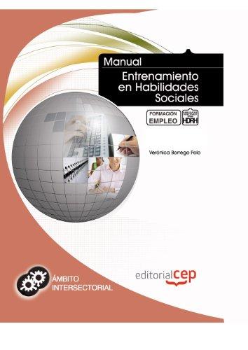 9788468108940: Manual Entrenamiento en Habilidades Sociales. Formación para el Empleo (Colección 1403)