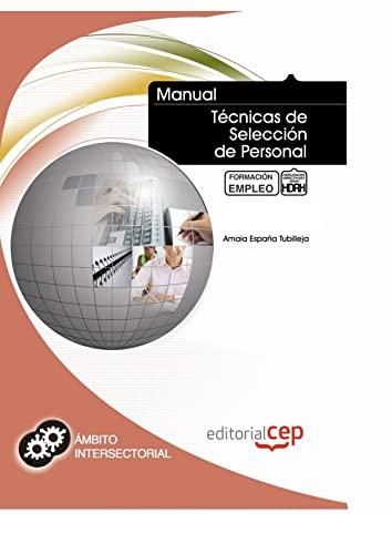 9788468109282: Manual Técnicas de Selección de Personal. Formación para el Empleo (Colección 1400)