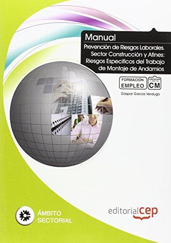 Manual de Prevención de Riesgos Laborales. Sector Construcción y Afines: Riesgos ...