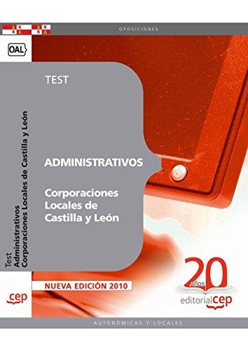 9788468110271: Administrativos Corporaciones Locales de Castilla y León. Test (Colección 1232)
