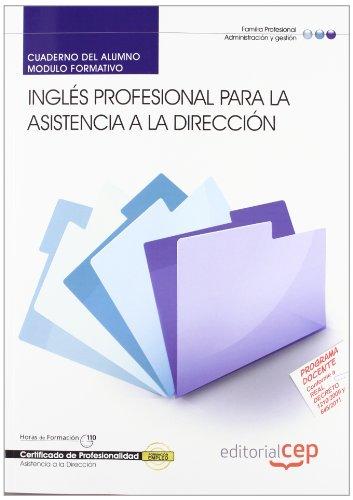 9788468110691: Cuaderno del alumno Inglés profesional para la asistencia a la Dirección. Certificados de Profesionalidad (Cp - Certificado Profesionalidad)