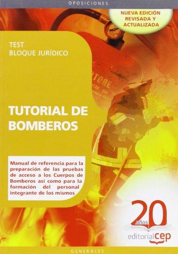 9788468110875: Tutorial de Bomberos. Test Bloque Jurídico (Colección 67)