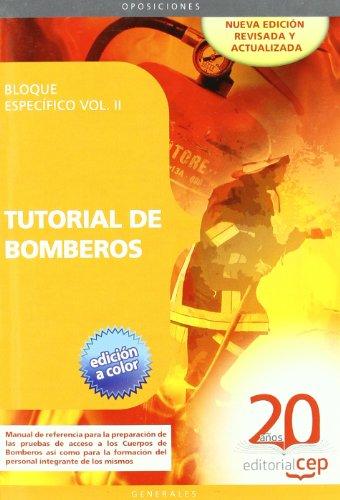 9788468110899: Tutorial de Bomberos. Bloque específico Vol. II. (Colección 67)
