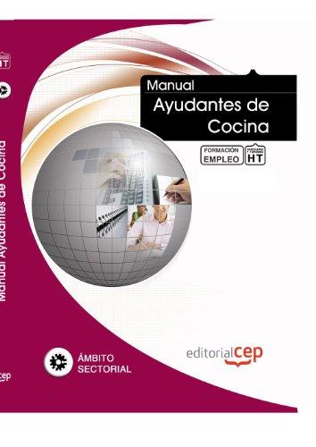 9788468111292: Manual de Ayudantes de Cocina. Formación para el Empleo (Colección 1394)