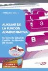 9788468113647: Auxiliar de la Función Administrativa Servicio de Salud de Castilla - La Mancha (SESCAM). Temario Vol. I.