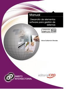 9788468114361: MANUAL DESARROLLO DE ELEMENTOS SOFTWARE PARA GESTION DE SISTEMAS FORM