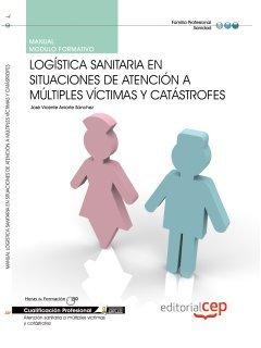 Manual logística sanitaria en situaciones de atención: José Vicente Aniorte