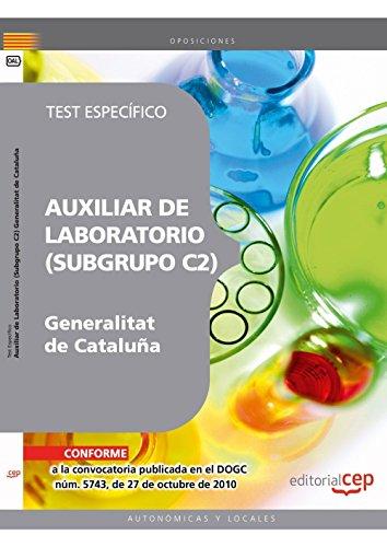 9788468116976: AUXILIAR DE LABORATORIO DE LA GENERALITAT DE CATALUÑA (SUBGRUPO C2). TEST ESPECÍFICO