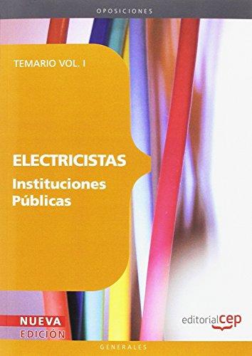 9788468117461: Electricistas Instituciones Públicas. Temario Vol. I. (Colección 1147)