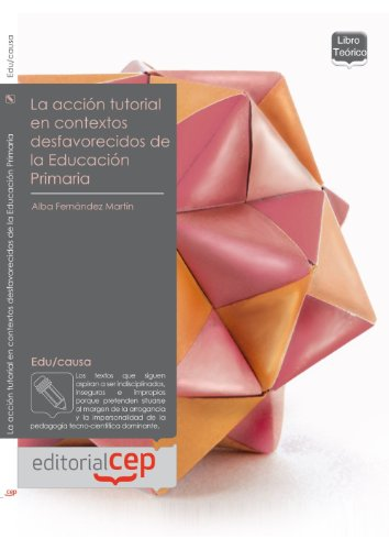 9788468117539: La acción tutorial en contextos desfavorecidos de la Educación Primaria (Colección 1364)
