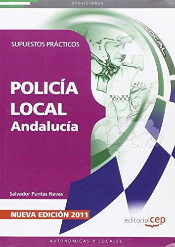 9788468119540: Policía Local de Andalucía. Supuestos Prácticos (Colección 212)