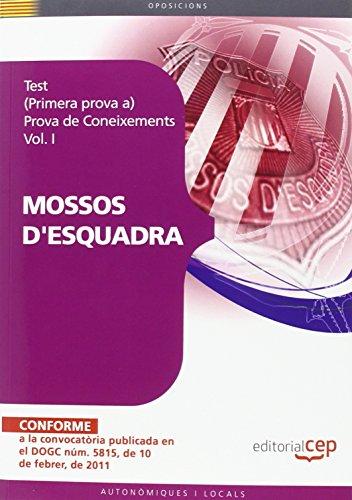 9788468119809: Test per a Mossos d¿Esquadra (Primera prova a) Prova de Coneixements Vol. I. (Colección 386)