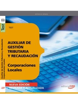 9788468119922: Auxiliar de Gestión Tributaria y Recaudación de Corporaciones Locales. Test