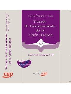 9788468119984: Tratado de Funcionamiento de la Unión Europea . Texto Íntegro y Test. Colección Legislativa CEP (Colección 1463)