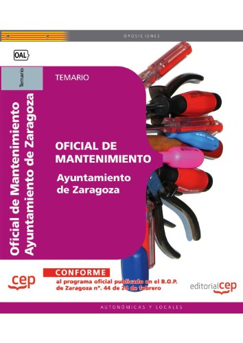 9788468120027: Oficial de Mantenimiento del Ayuntamiento de Zaragoza. Temario