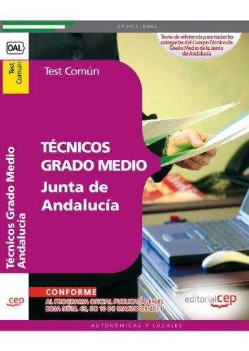 9788468120584: Técnicos Grado Medio Junta de Andalucía. Test Común (Colección 178)
