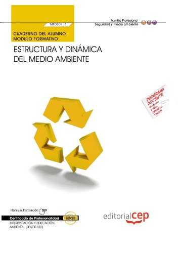 9788468121505: Cuaderno del alumno Estructura y dinámica del medio ambiente. Certificados de profesionalidad. Interpretación y educación ambiental