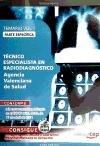 9788468121710: Técnico Especialista en Radiodiagnóstico Agencia Valenciana de Salud. Parte Específica. Temario Vol. I