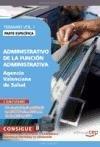 9788468121864: Administrativo de la Función Administrativa Agencia Valenciana de Salud. Parte Específica Temario Vol. I.: 1 (Colección 1618)
