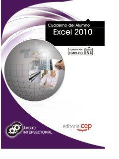 9788468122380: Cuaderno del Alumno Excel 2010. Formación para el Empleo (Fpe Formacion Empleo (cep))