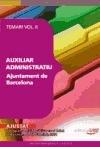 Auxiliar Administratiu Ajuntament de Barcelona.Vol. II: Temari (Paperback)