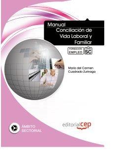 9788468122908: Manual Conciliación de Vida Laboral y Familiar. Formación para el Empleo (Formacion Empleo Sectorial)