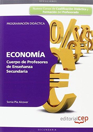 9788468123059: Cuerpo de Profesores de Enseñanza Secundaria. Economía. Programación Didáctica. (Colección 1626) - 9788468123059