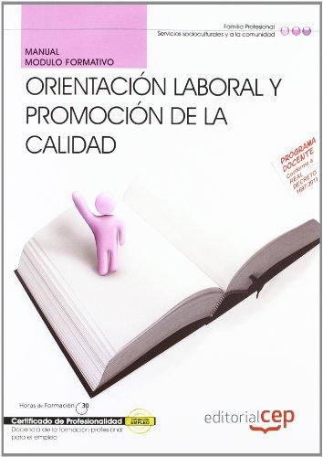 Manual orientación laboral y promoción de la: Euroinnova Editorial