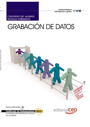 9788468125367: Cuaderno del alumno Grabación de datos. Certificados de profesionalidad