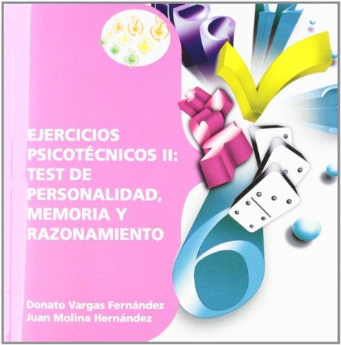 9788468125831: Ejercicios Psicotécnicos II: Test de Personalidad, Memoria y Razonamiento (Colección 49)