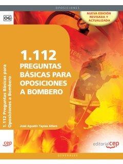 9788468125947: 1.112 Preguntas Básicas para Oposiciones a Bombero (Colección 67)