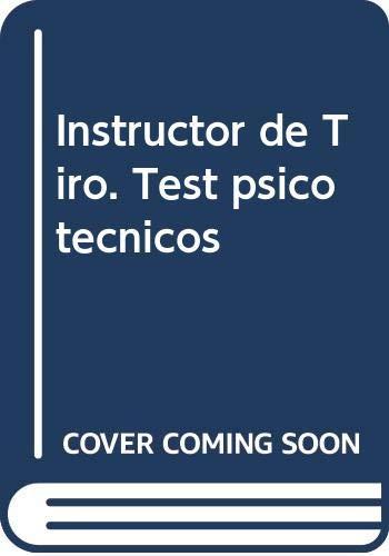9788468126012: Instructor de Tiro. Test Psicotécnicos (Colección 1384)