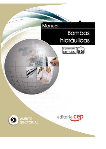 9788468126685: MANUAL BOMBAS HIDRAULICAS FORMACION PARA EL EMPLEO