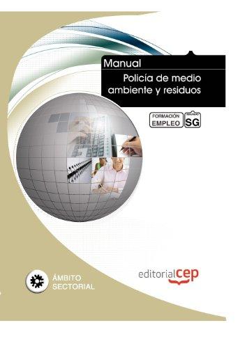 9788468126852: Manual Policía de medio ambiente y residuos. Formación para el empleo (Formacion Empleo Sectorial)