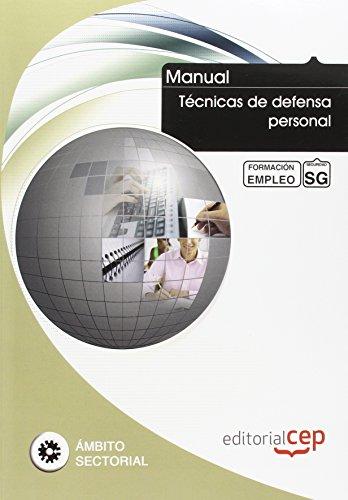 9788468126951: MANUAL TECNICAS DE DEFENSA PERSONAL FORMACION PARA EL EMPLEO