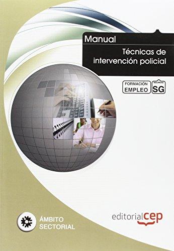 9788468126975: Manual Técnicas de intervención policial. Formación para el empleo (Formacion Empleo Sectorial)