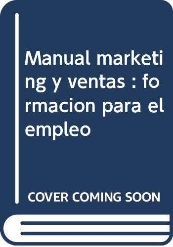 9788468127682: Manual Marketing y ventas. Formación para el empleo