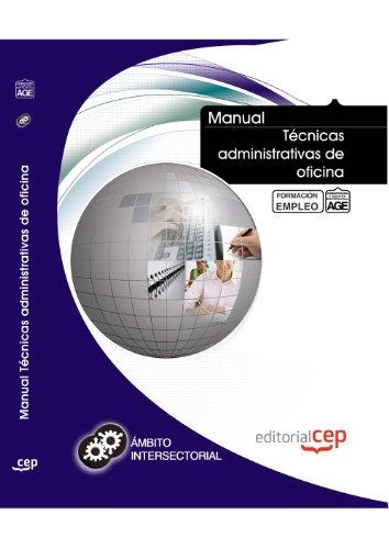 9788468127736: Manual Técnicas administrativas de oficina. Formación para el empleo (Formacion Intersectorial)