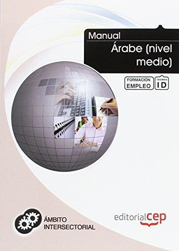 9788468128320: MANUAL ARABE NIVEL MEDIO FORMACION PARA EL EMPLEO