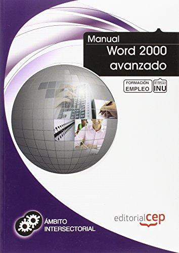9788468128955: Manual Word 2000 avanzado. Formación para el empleo