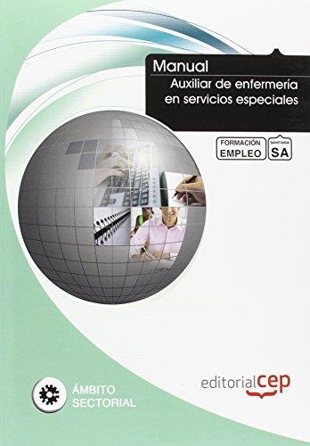 Manual Auxiliar enfermeria en servicios especiales Formacion: Vv.Aa.
